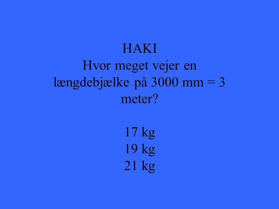 Hvor meget vejer en længdebjælke på 3000 mm = 3 meter