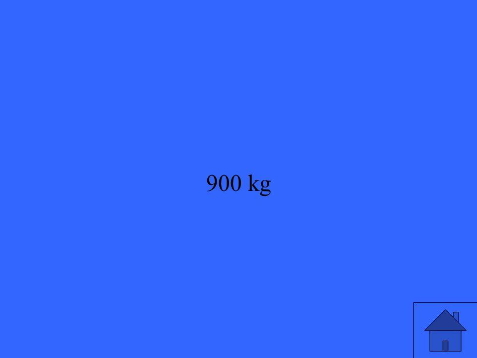 900 kg