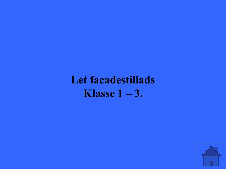 Let facadestillads Klasse 1 – 3.
