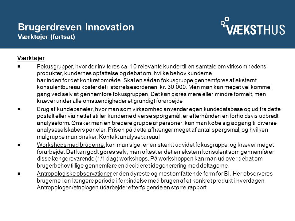 Brugerdreven Innovation Værktøjer (fortsat)
