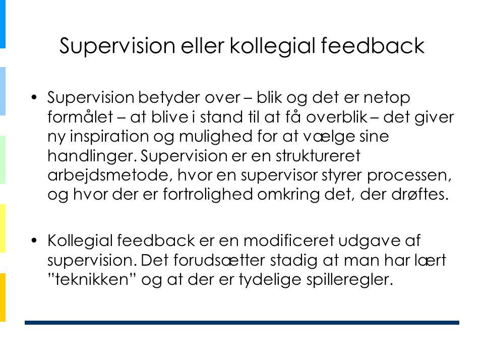Supervision eller kollegial feedback