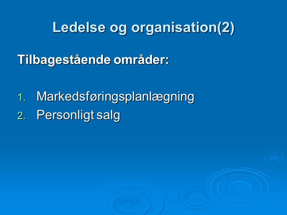 Ledelse og organisation(2)