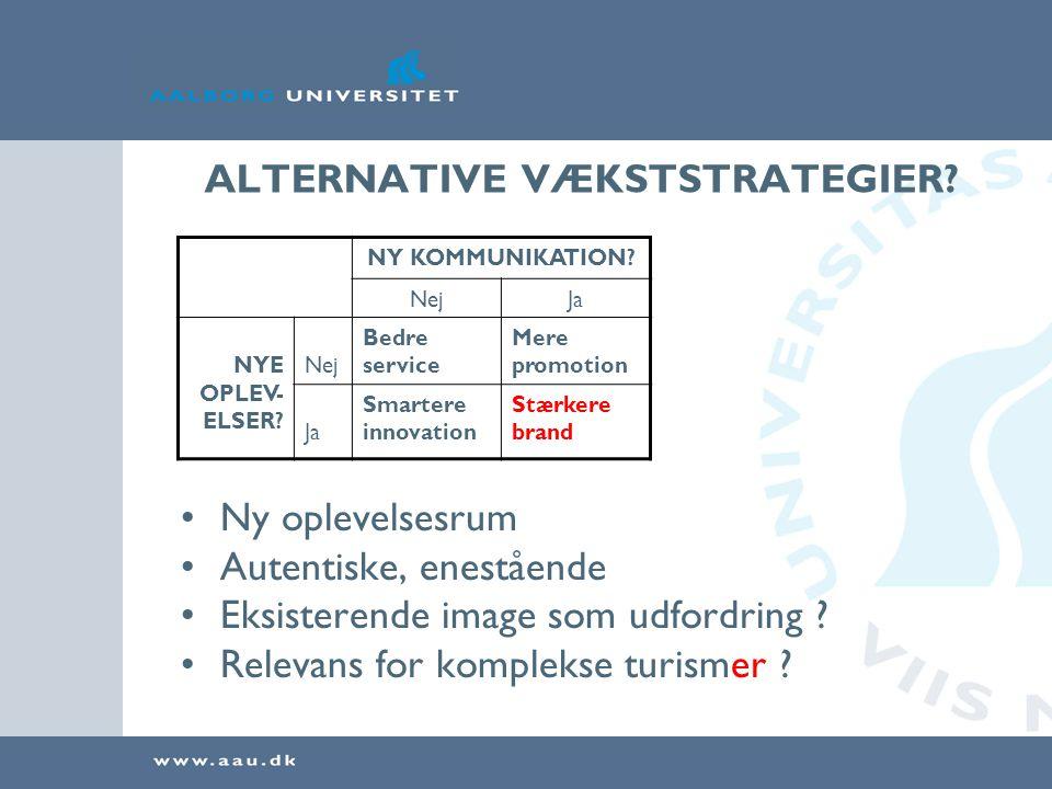 ALTERNATIVE VÆKSTSTRATEGIER