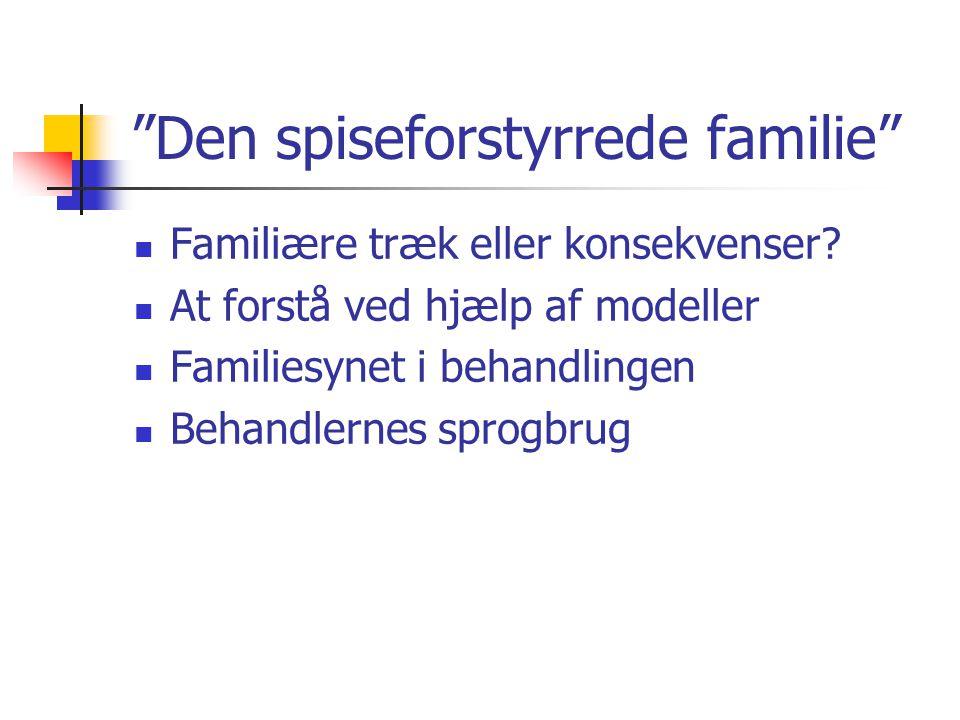 Den spiseforstyrrede familie