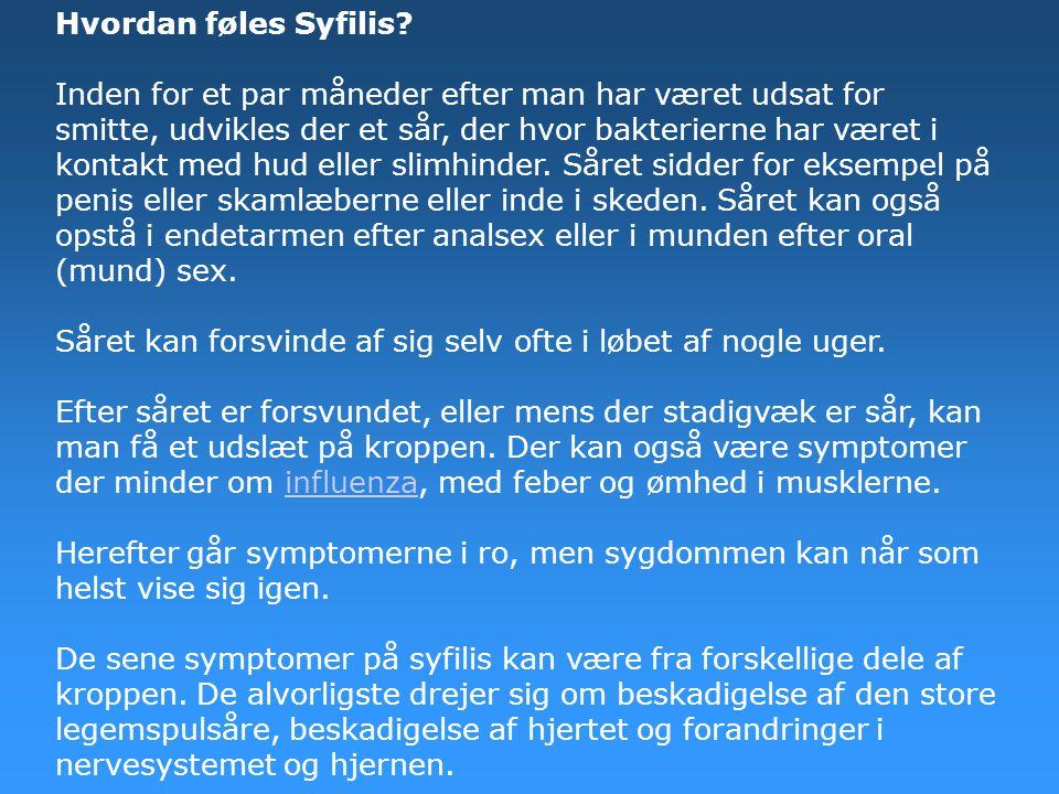 Hvordan føles Syfilis.