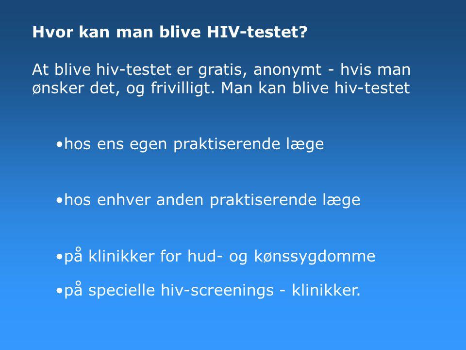 Hvor kan man blive HIV-testet
