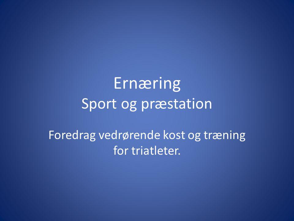 Ernæring Sport og præstation