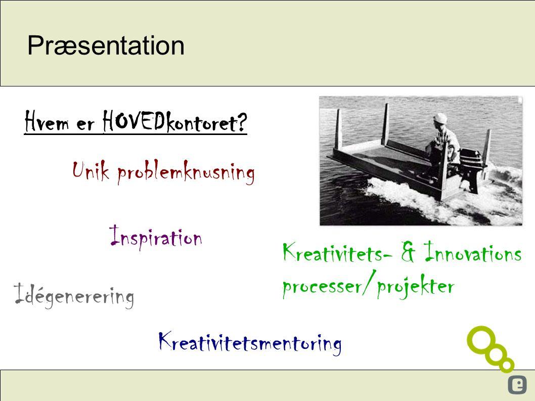 Kreativitets- & Innovations processer/projekter Idégenerering