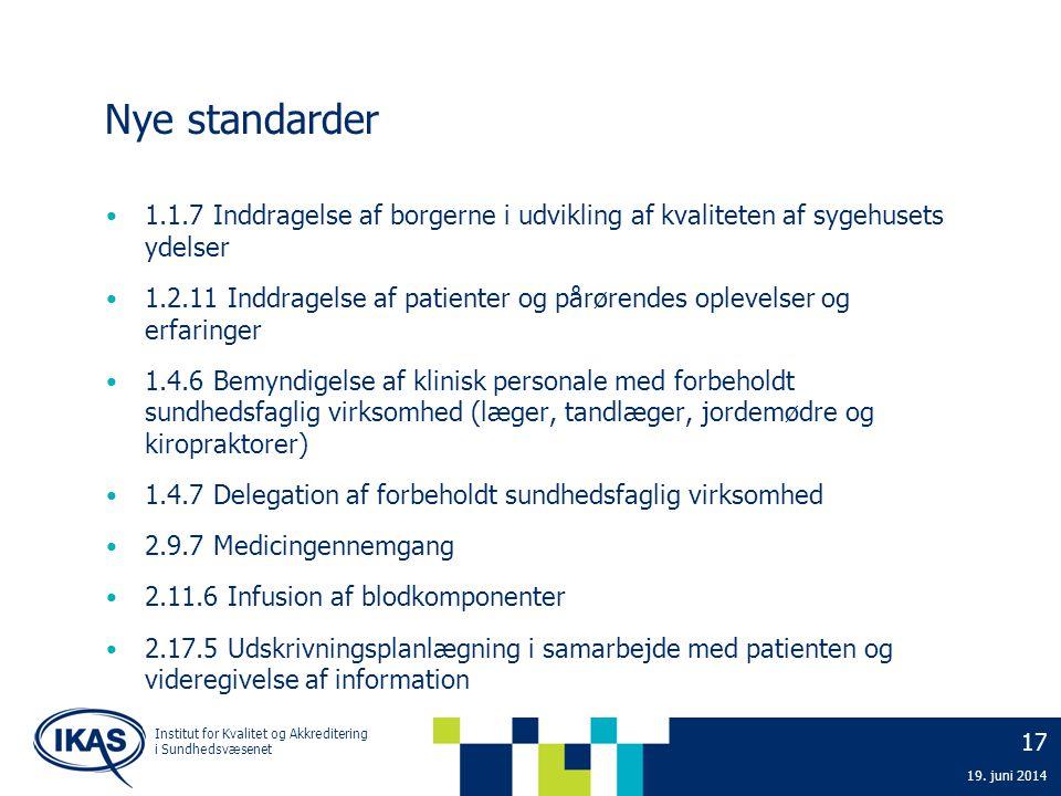 2. april 2017 Nye standarder. 1.1.7 Inddragelse af borgerne i udvikling af kvaliteten af sygehusets ydelser.