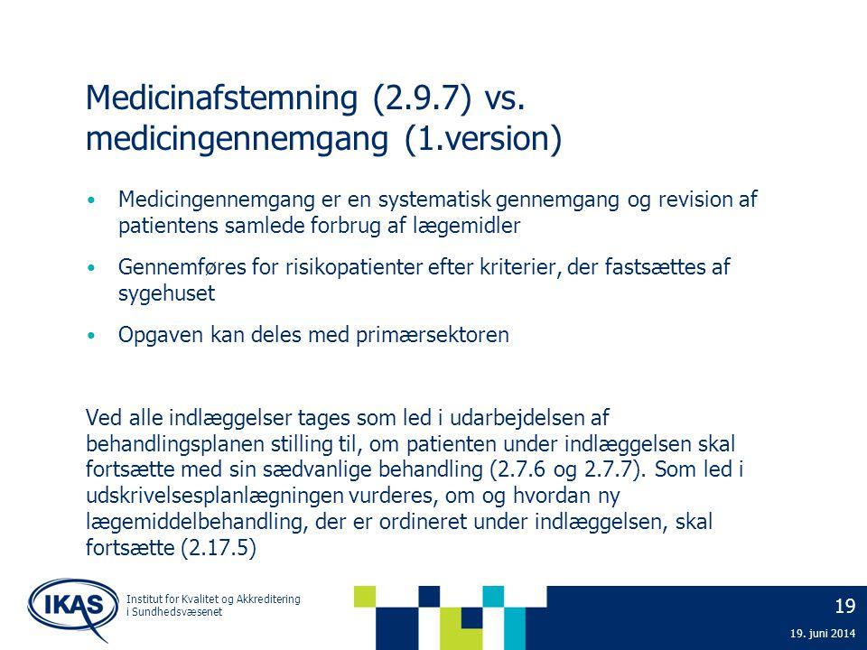 Medicinafstemning (2.9.7) vs. medicingennemgang (1.version)
