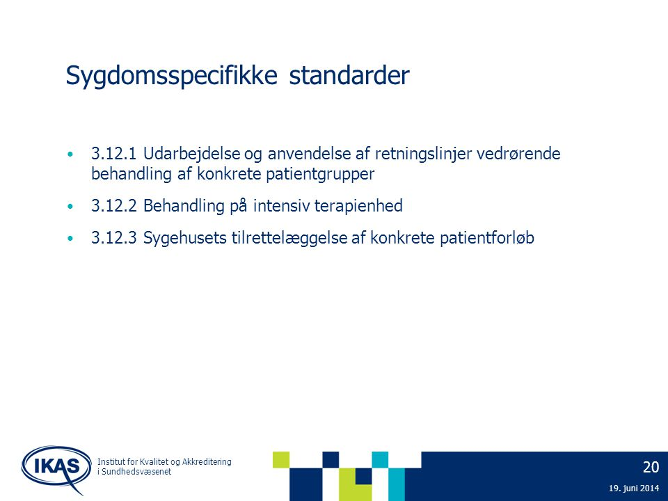 Sygdomsspecifikke standarder