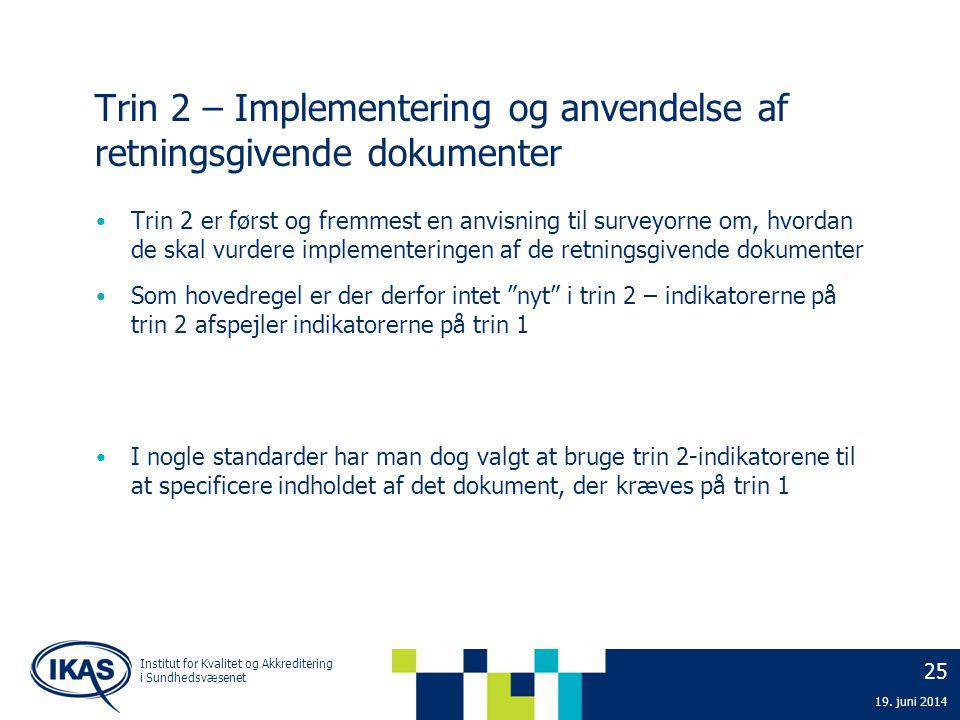 Trin 2 – Implementering og anvendelse af retningsgivende dokumenter
