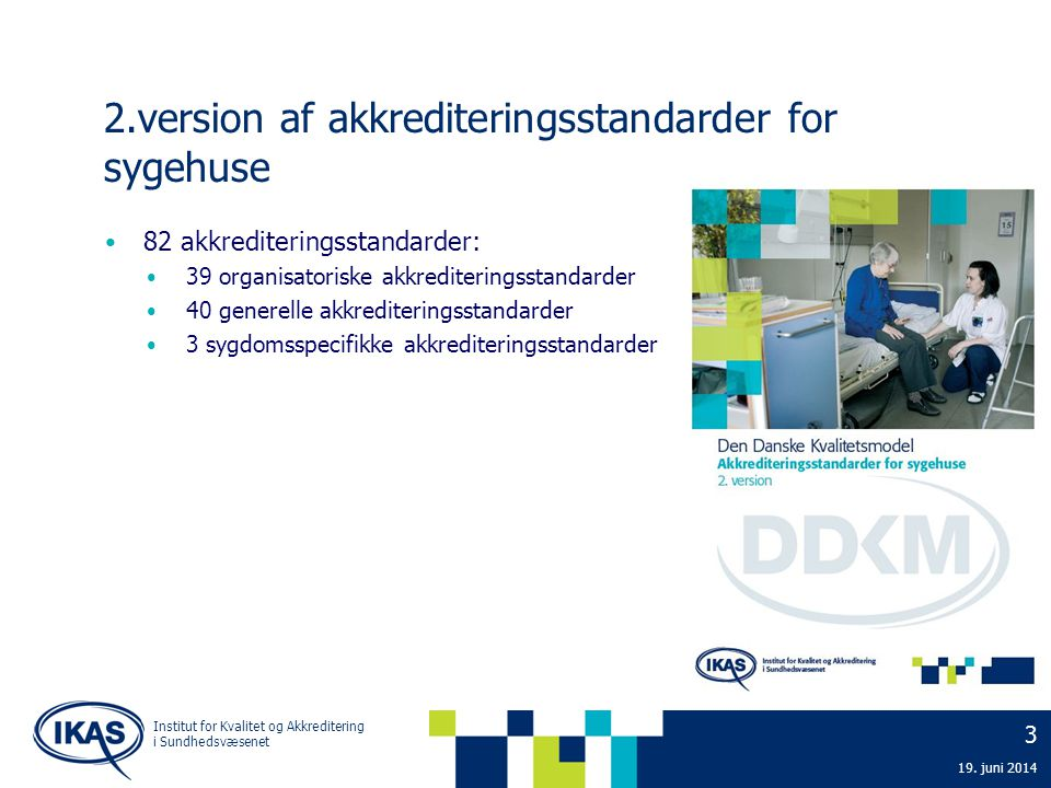 2.version af akkrediteringsstandarder for sygehuse