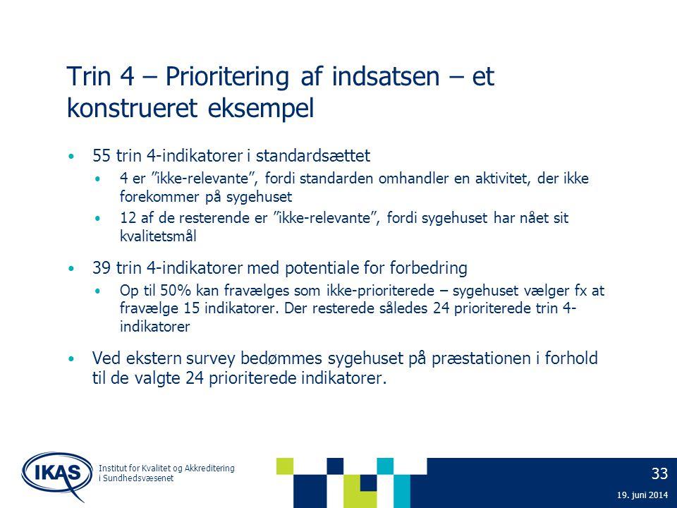 Trin 4 – Prioritering af indsatsen – et konstrueret eksempel