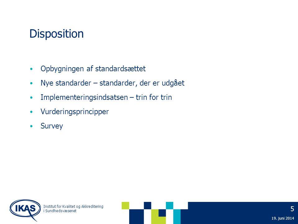 Disposition Opbygningen af standardsættet