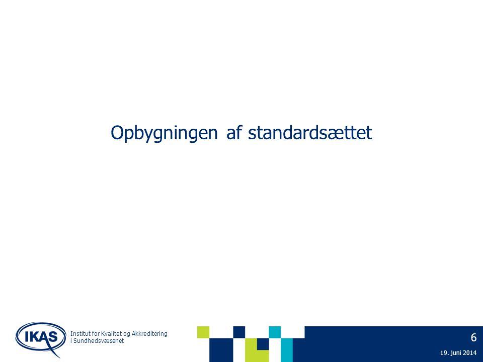 Opbygningen af standardsættet