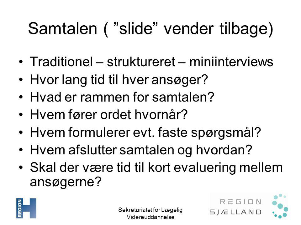 Samtalen ( slide vender tilbage)