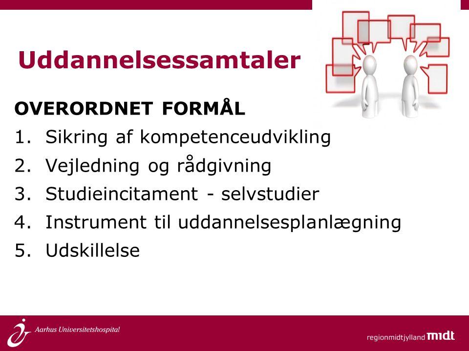 Uddannelsessamtaler OVERORDNET FORMÅL Sikring af kompetenceudvikling