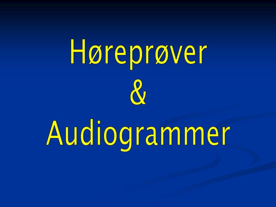 Høreprøver & Audiogrammer