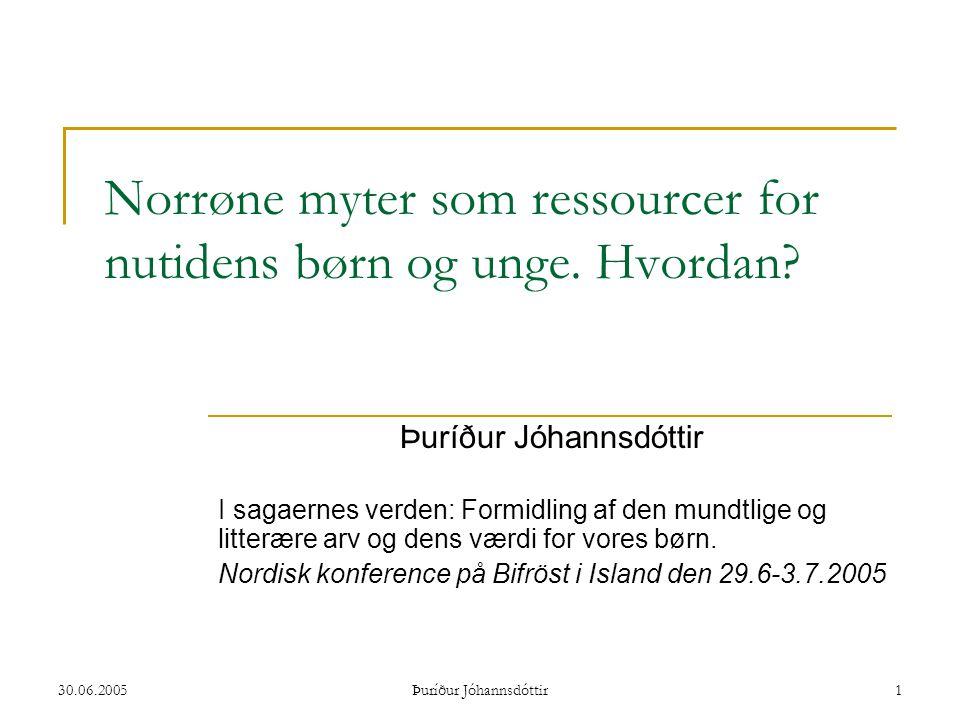 Norrøne myter som ressourcer for nutidens børn og unge. Hvordan