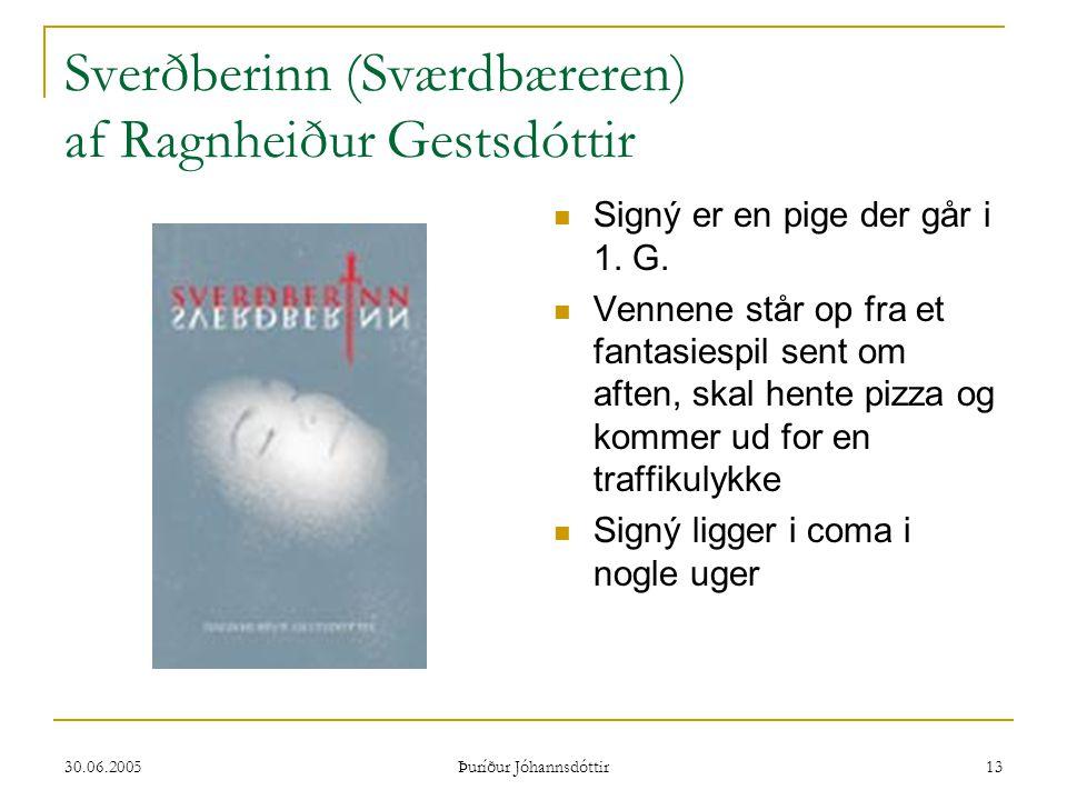 Sverðberinn (Sværdbæreren) af Ragnheiður Gestsdóttir