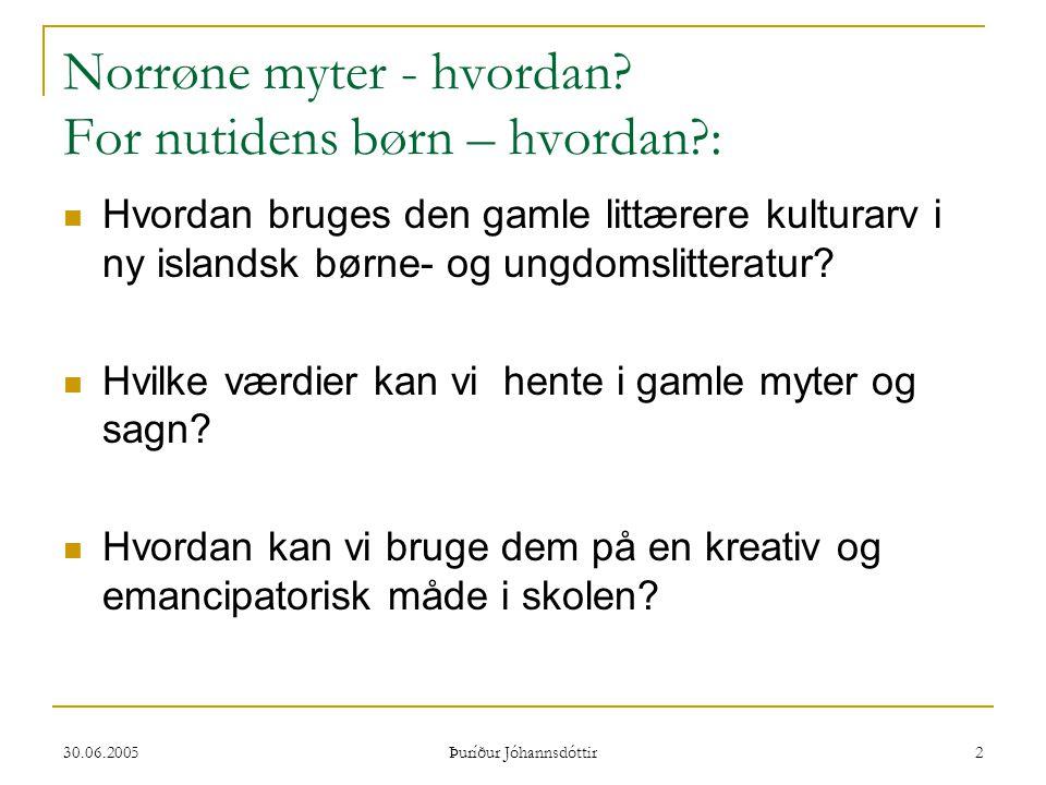 Norrøne myter - hvordan For nutidens børn – hvordan :