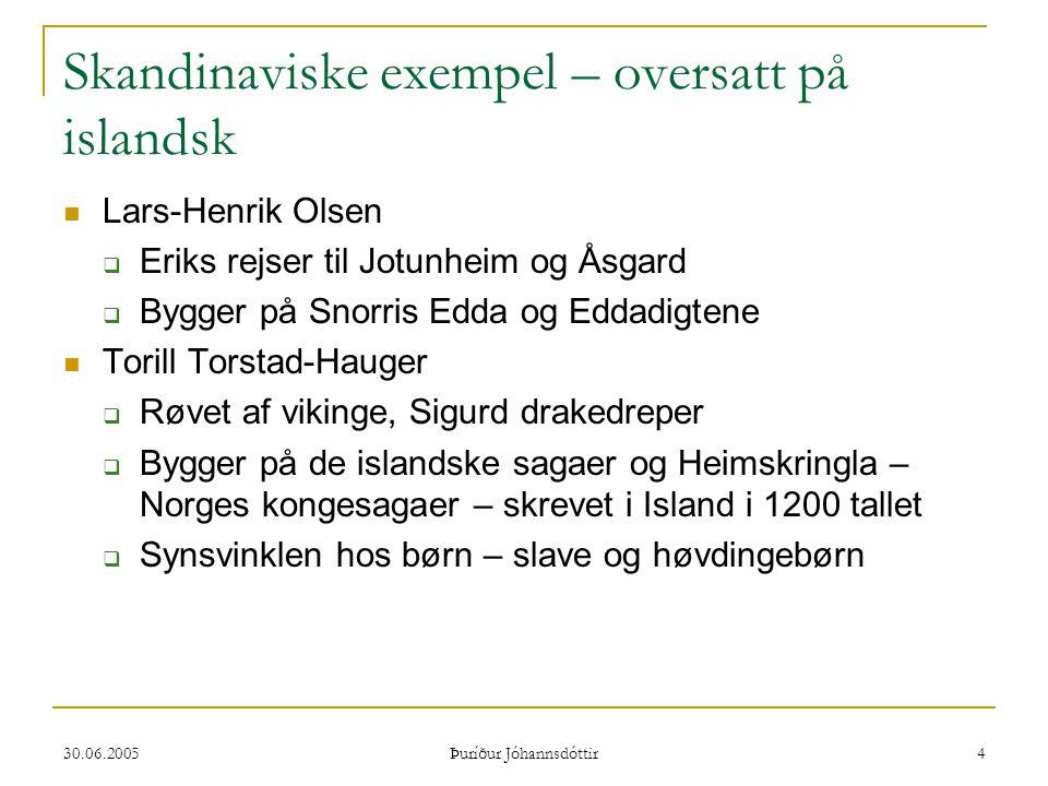 Skandinaviske exempel – oversatt på islandsk