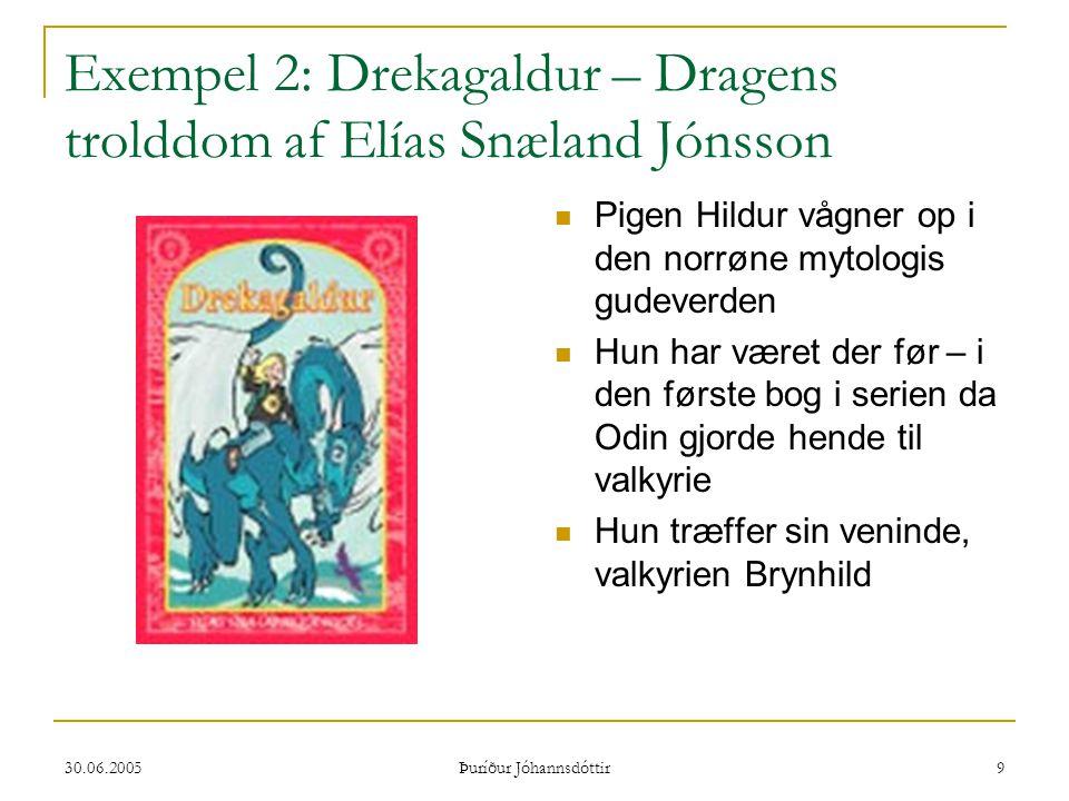 Exempel 2: Drekagaldur – Dragens trolddom af Elías Snæland Jónsson