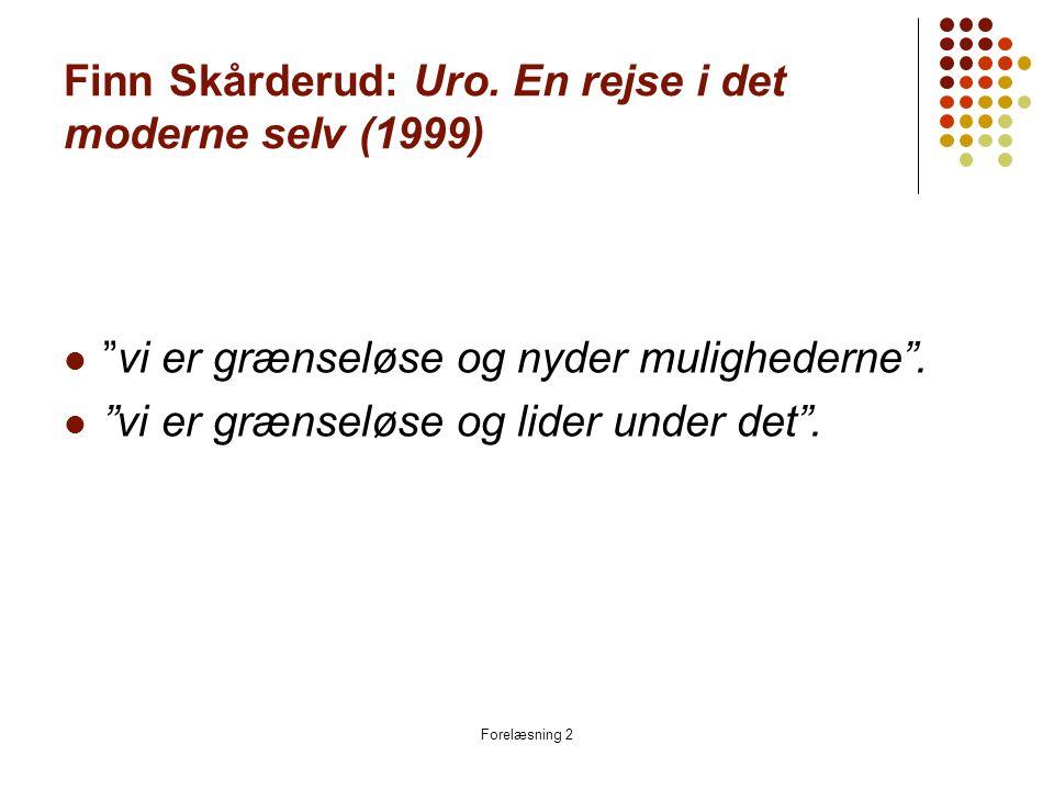 Finn Skårderud: Uro. En rejse i det moderne selv (1999)