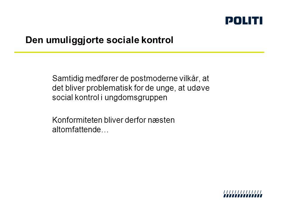 Den umuliggjorte sociale kontrol