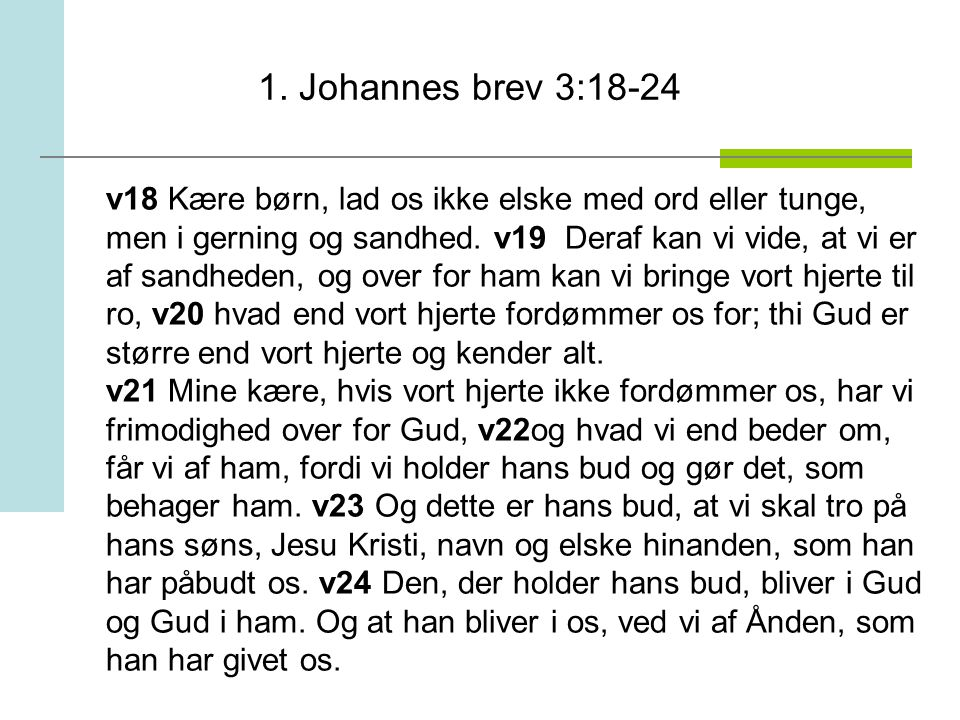 1. Johannes brev 3:18-24