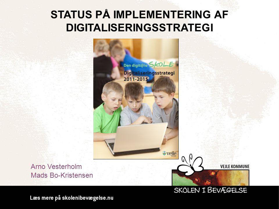 Status på implementering af digitaliseringsstrategi