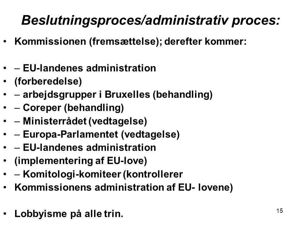 Beslutningsproces/administrativ proces:
