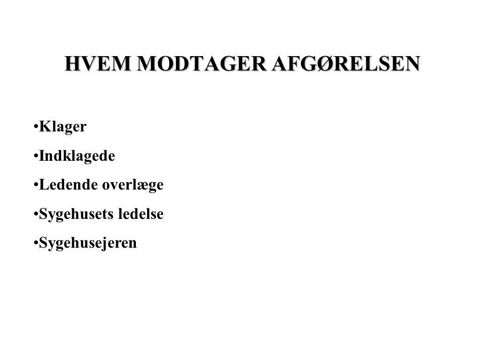 HVEM MODTAGER AFGØRELSEN