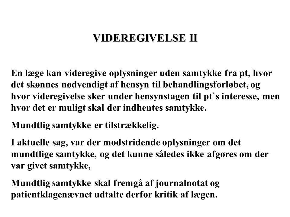 VIDEREGIVELSE II