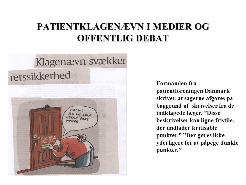 PATIENTKLAGENÆVN I MEDIER OG OFFENTLIG DEBAT