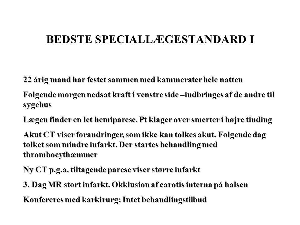 BEDSTE SPECIALLÆGESTANDARD I