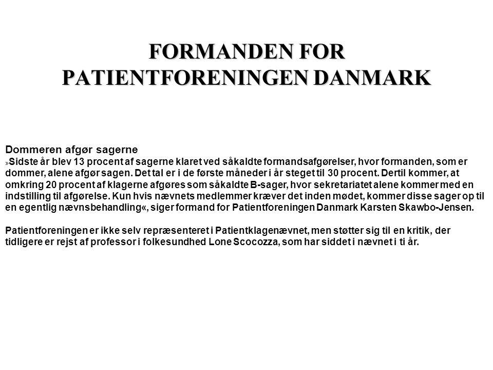 FORMANDEN FOR PATIENTFORENINGEN DANMARK