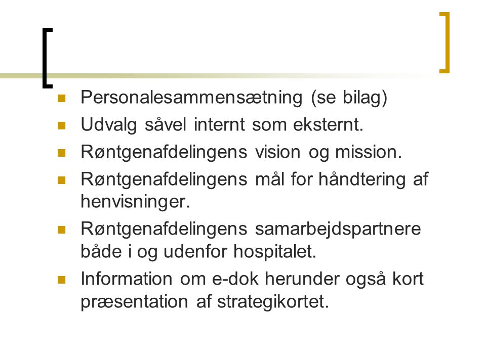 Personalesammensætning (se bilag)
