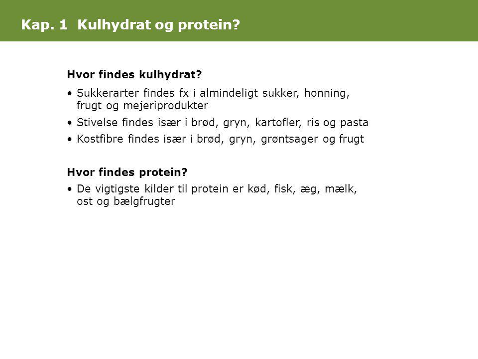 Kap. 1 Kulhydrat og protein