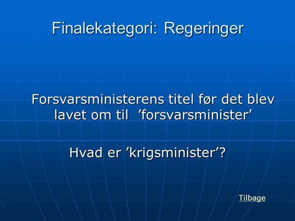 Finalekategori: Regeringer