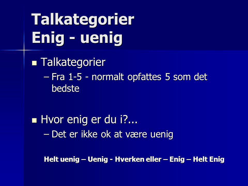 Talkategorier Enig - uenig