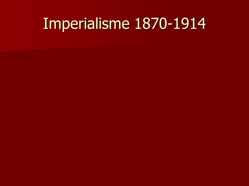 Imperialisme 1870-1914