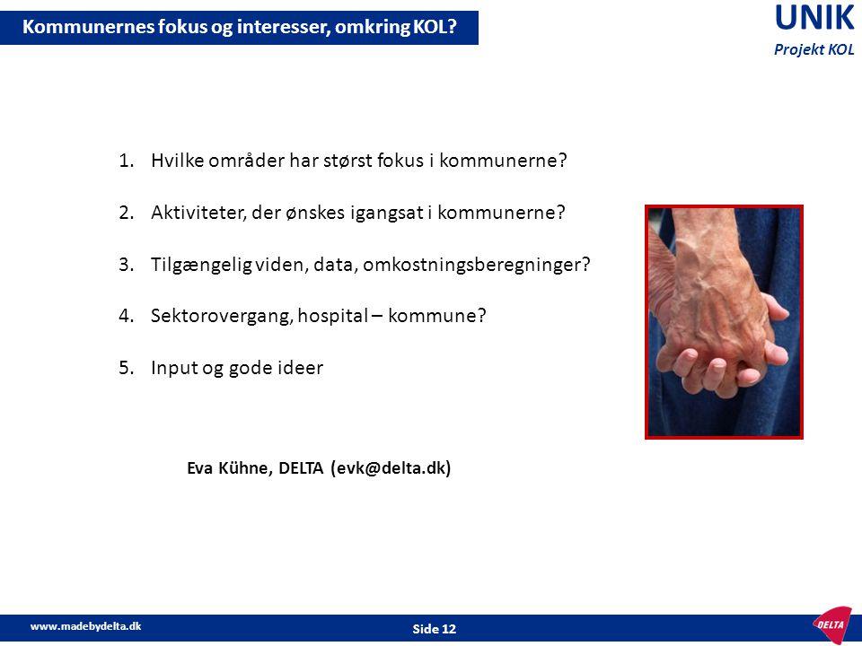 UNIK Kommunernes fokus og interesser, omkring KOL