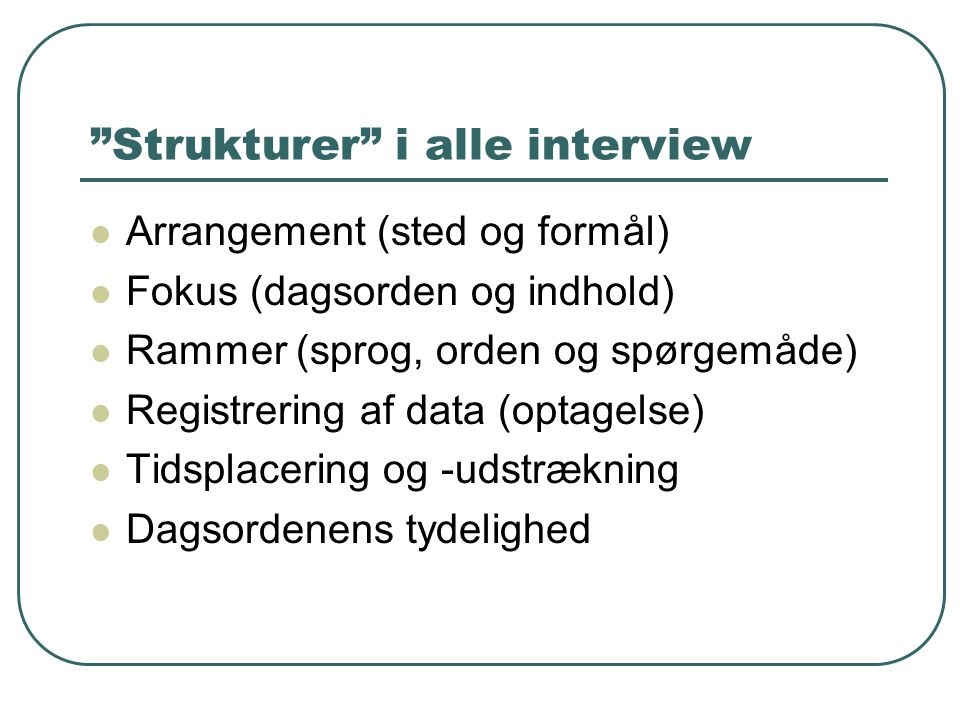 Strukturer i alle interview