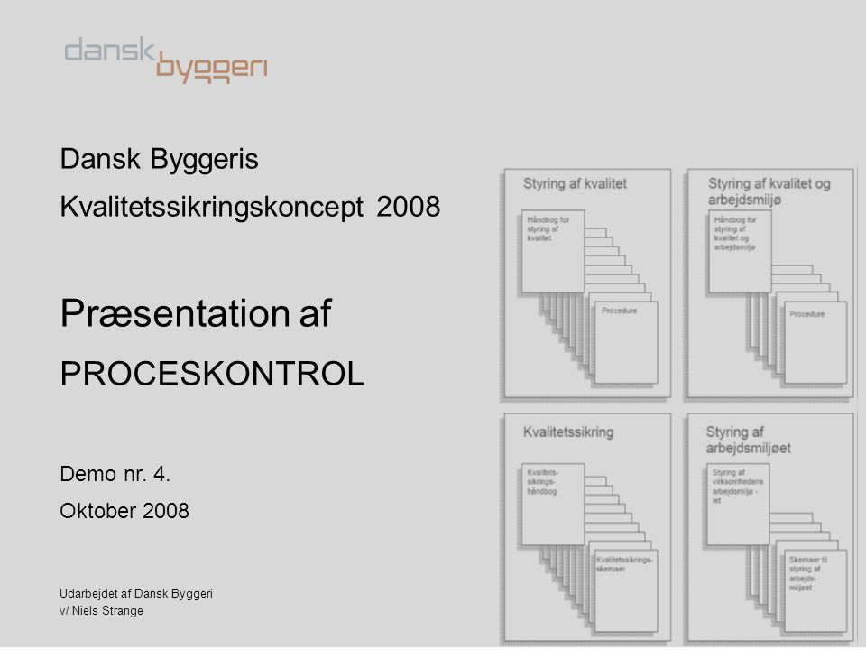 Præsentation af PROCESKONTROL Dansk Byggeris