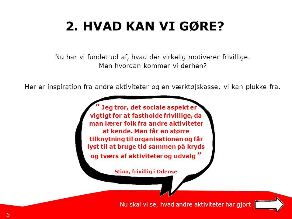 Stina, frivillig i Odense
