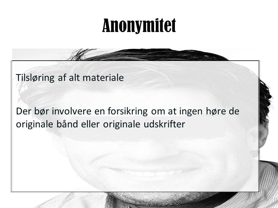 Anonymitet Tilsløring af alt materiale