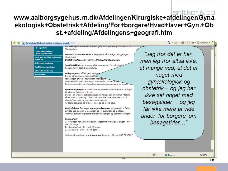 www.aalborgsygehus.rn.dk/Afdelinger/Kirurgiske+afdelinger/Gynaekologisk+Obstetrisk+Afdeling/For+borgere/Hvad+laver+Gyn.+Obst.+afdeling/Afdelingens+geografi.htm