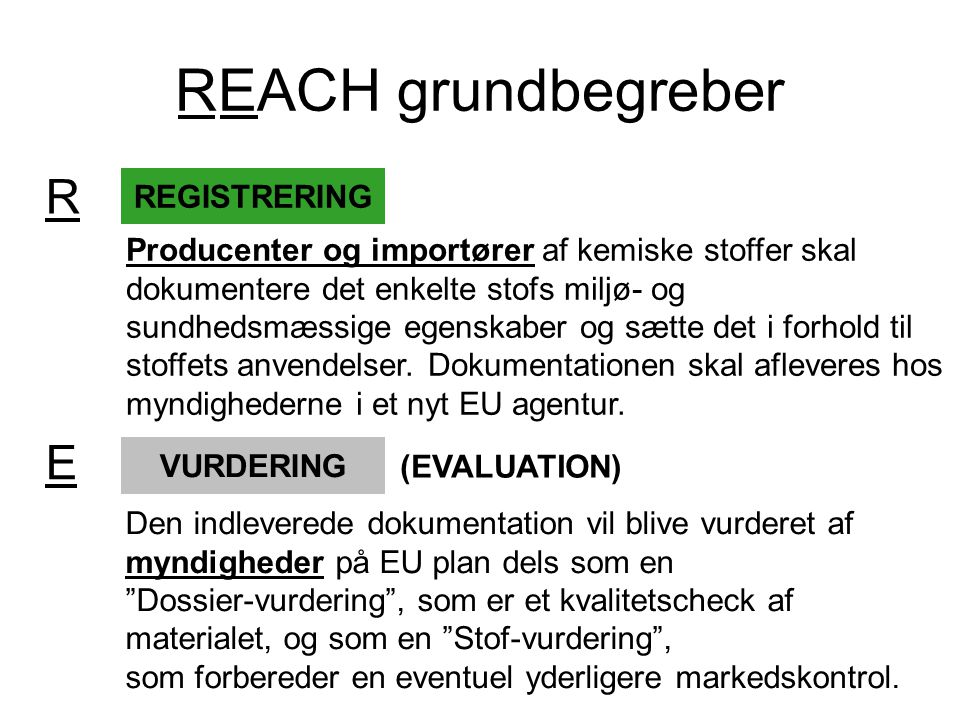 REACH grundbegreber R E REGISTRERING